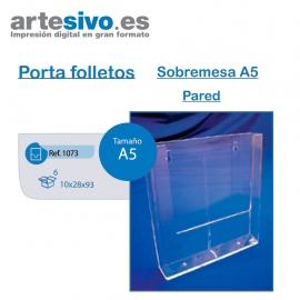 PORTAFOLLETOS METACRILATO SOBREMESA A5 - PARED