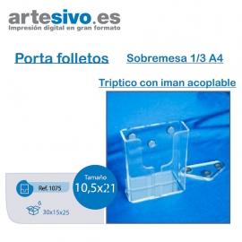 PORTAFOLLETOS METACRILATO SOBREMESA 1/3 DE A4 - IMÁN ACOPLADO