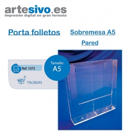 PORTAFOLLETOS METACRILATO SOBREMESA A5 - PARED