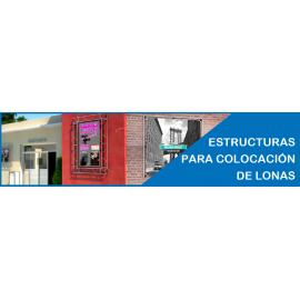 ESTRUCTURAS Y BASTIDORES PARA LONAS TANTO PARA INTERIOR COMO EXTERIOR